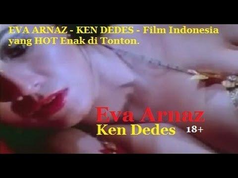 Xxx Mp4 EVA ARNAZ KEN DEDES Film Indonesia Yang HOT Enak Di Tonton 3gp Sex