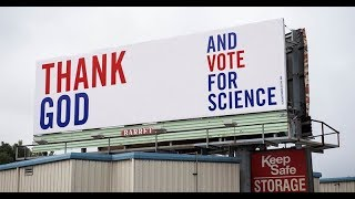 Thank God…and Vote for Science