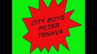 CITY BOYS  PETER 2014 -valčik