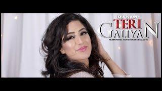 TERI GALIYAN - VIDEO - DJ SAM FT. TARIQ KHAN (LEGACY) [2017]