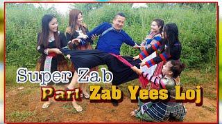 Super Zab  ...   Part #1...  Zab Yees Loj  .... Movie