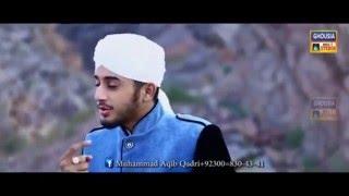 Muhammad Aqib Qadri New Naat 2016 Lagian Non Tor Nibhai Janda DJ MUZAFFAR
