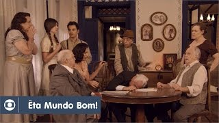 Êta Mundo Bom!: capítulo 94 da novela, quinta, 5 de maio, na Globo