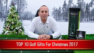 TOP 10 Golf Gifts for Christmas 2017