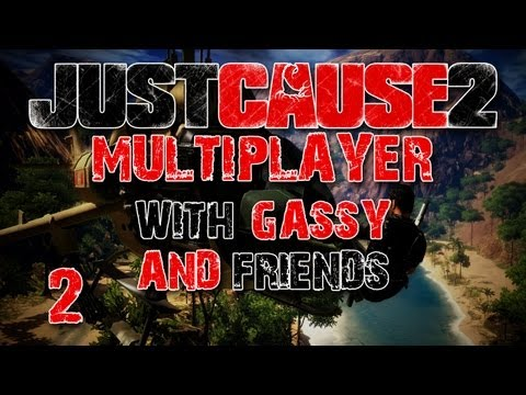Just Cause 2 Multiplayer w Gassy & Others 2