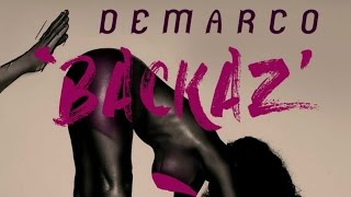 Demarco - Backaz (Raw) October 2016