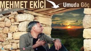 Mehmet Ekici - Tiya Tiya [ Umuda Göç © 2016 İber Prodüksiyon ]