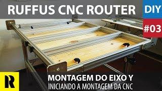 PRO CNC Caseira com Arduino - Montagem Eixo Y (Ruffus DIY)