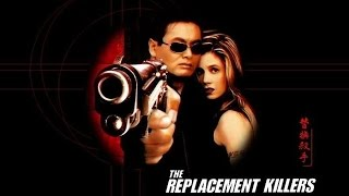 The Replacement Killers (1998) Movie Review