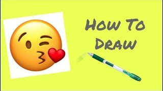 How To Draw The Kissing Emoji For Beginners