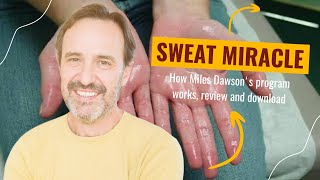 Sweat Miracle Book Review - The best hyperhidrosis treatment