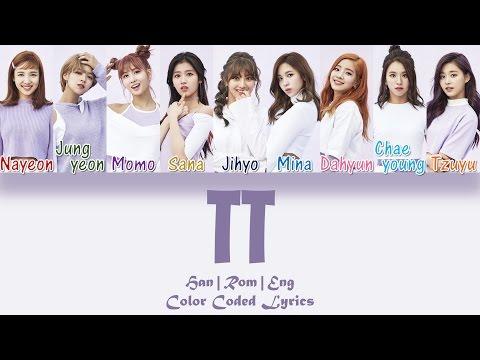 TWICE (트와이스) - TT [HAN|ROM|ENG Color Coded Lyrics]