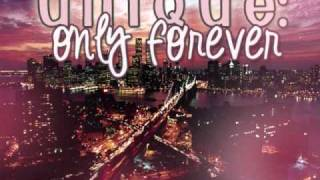 Unique: Only Forever.[Download]