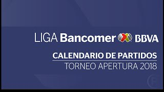 CALENDARIO COMPLETO DE LA LIGA MX TORNEO APERTURA 2018