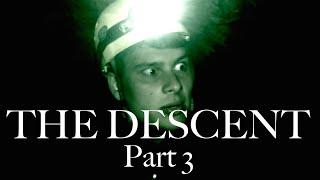 THE DESCENT: PART 3