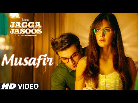 Jagga Jasoos: Musafir Video Song   Ranbir Kapoor, Katrina Kaif   Pritam