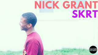 Nick Grant - SKRT freestyle