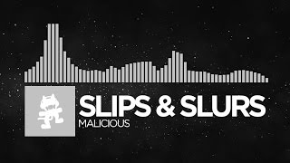 [Electronic] - Slips & Slurs - Malicious [Monstercat Release]