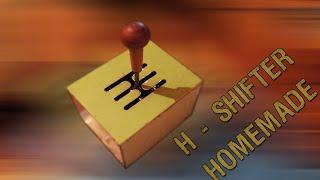 H Shifter (Homemade) + GamePlay