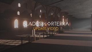 BLADES OF ORTERRA ─ UPDATE.003