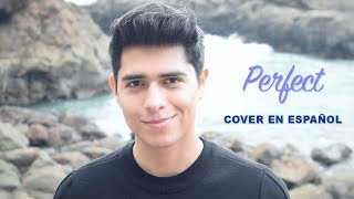 Perfect Cover en Español - Ed Sheeran | Sergio Vargott