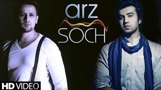Arz - Soch Band New Songs 2015