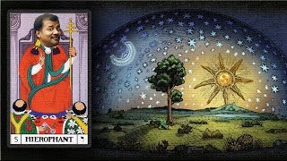 Occult Science 9.2 - Neil DeGrasse Tyson the Hierophant of Cosmos