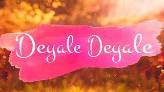 Deyale Deyale By minar Lyric 2017