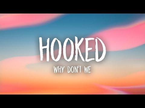 Why Don't We - Hooked (Lyrics)