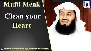 Clean your Heart | Mufti Ismail Menk | 28th April 2016