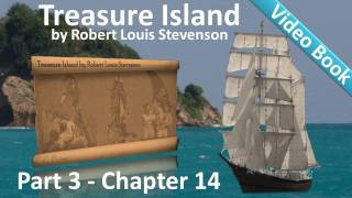 Chapter 14 - Treasure Island by Robert Louis Stevenson - The First Blow