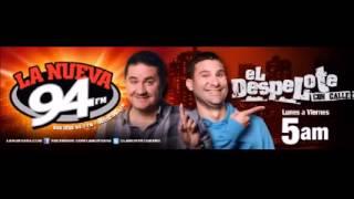 El Despelote por La Nueva 94 - Radio Quejas 03-12-2014