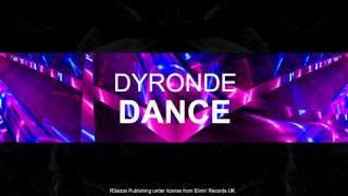 Dyronde - Dance (Original Mix) OUT NOW