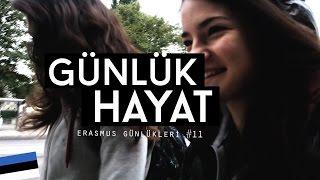 Erasmus Günlükleri #11: Günlük Hayat