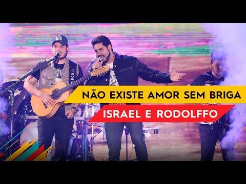 Não Existe Amor Sem Briga - Israel & Rodolffo - Villa Mix Brasília 2017 ( Ao Vivo )