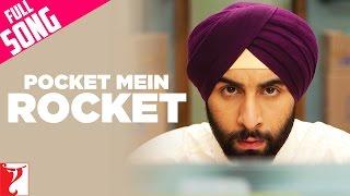 Pocket Mein Rocket - Full Song - Rocket Singh - Salesman of the Year