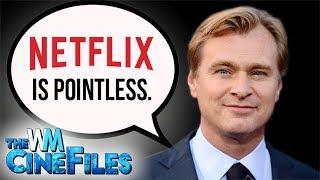 Dunkirk's Christopher Nolan SLAMS Netflix – The CineFiles Ep. 30