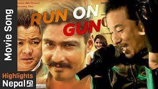 RUN ON GUN by Sabin Rai | Nepali Movie LAPPAN CHHAPPAN OST Song Ft. Saugat Malla, Dayahang Rai