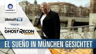 Tom Clancy's Ghost Recon Wildlands – EL SUEÑO IN MÜNCHEN GESICHTET | Ubisoft [DE]