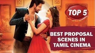 TOP 5 - Best Proposal Scenes in Tamil Cinema | SIMBLY CHUMMA TAMIL