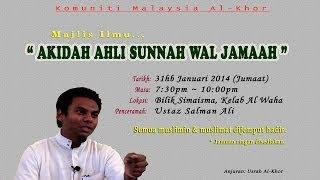 Akidah Ahli Sunnah Wal Jamaah ~ Ust Salman Ali