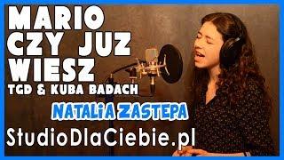 Mario, czy już wiesz - TGD i Kuba Badach (cover by Natalia Zastępa)