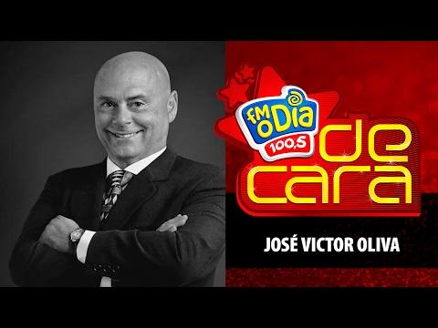 José Victor Oliva De Cara na FM O Dia completo