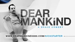 Dear Mankind | official trailer #1 (2016)