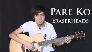 Pare Ko - Eraserheads (fingerstyle guitar cover)