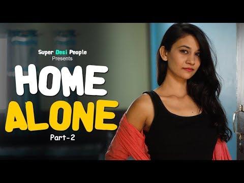 Xxx Mp4 Super Desi People When You Are HOME ALONE 2 3gp Sex