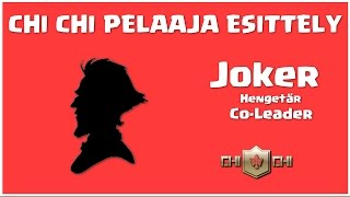 Chi Chi Pelaaja Esittely 7 | Joker | Hengetär
