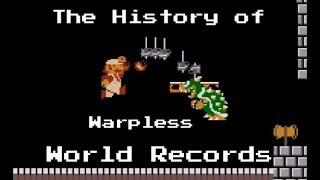 The History of Super Mario Bros Warpless World Records