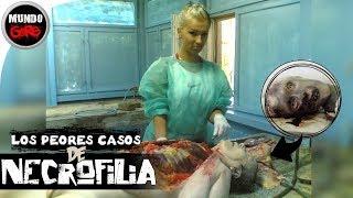 TOP: Los 5 Peores Casos De Necrofilia - Mundo Gore