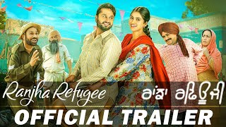 Ranjha Refugee ( Official Trailer ) - Roshan Prince , Saanvi Dhiman,  | Rel. On 26 Oct